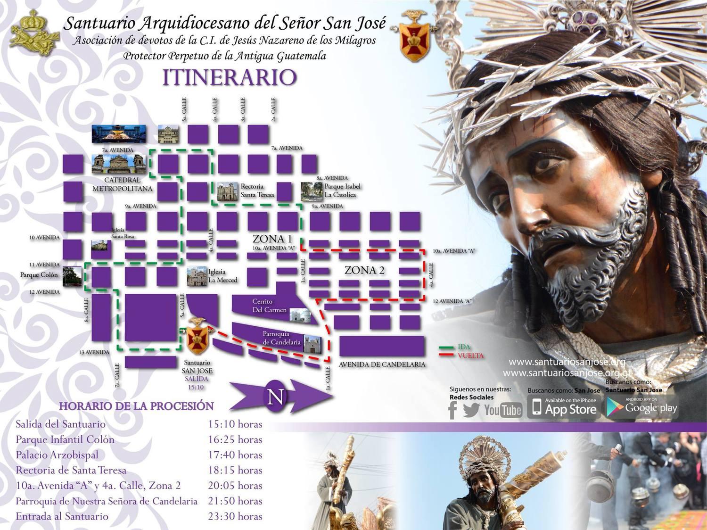 Puntos de Referencia: 07:00 Salida 10:00 Ermita Santa Lucía 11:00 O.S. del Hermano Pedro 12:30 Escuela de Cristo 15:30 Candelaria 17:00 Parque Central 19:00 Calle Ancha